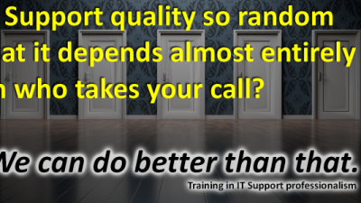 MISD solutions for IT Support's 'Depends on Who You Get' shortcomings